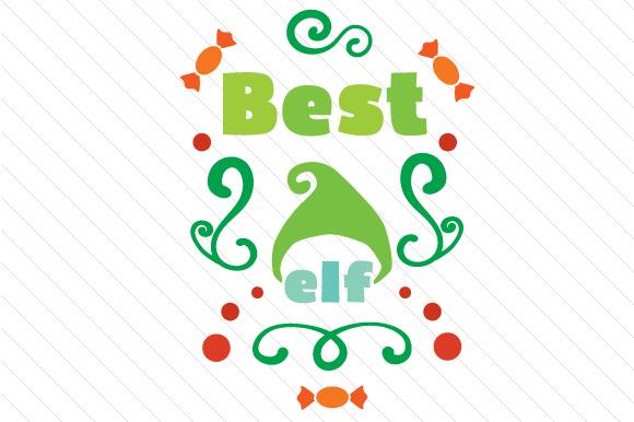 Best Elf Christmas Craft Cut File By Creative Fabrica Crafts