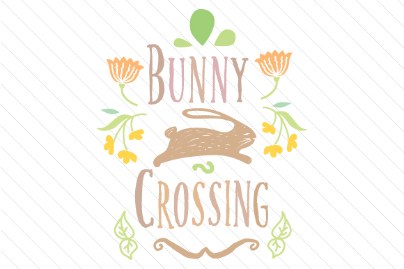 Bunny Crossing Easter Craft Cut File By Creative Fabrica Crafts