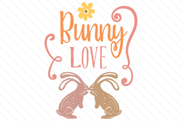 Download Free Bunny Love Svg Cut File By Creative Fabrica Crafts Creative for Cricut Explore, Silhouette and other cutting machines.
