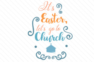 it-s-easter-let-s-go-to-church