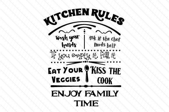 Download Free Kitchen Rules Sign Svg Cut File By Creative Fabrica Crafts for Cricut Explore, Silhouette and other cutting machines.