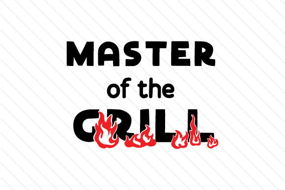 Download Free Master Of The Grill Svg Cut File By Creative Fabrica Crafts for Cricut Explore, Silhouette and other cutting machines.