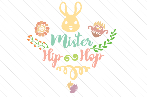 Mister Hip Hop Easter Craft Cut File By Creative Fabrica Crafts