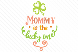 mommy-is-the-lucky-one