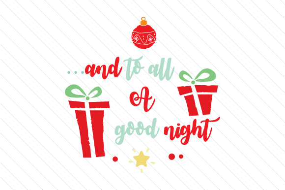 And to All a Good Night Christmas Craft Cut File By Creative Fabrica Crafts