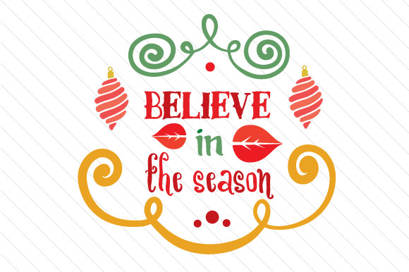 Believe in the Season Craft Design By Creative Fabrica Freebies