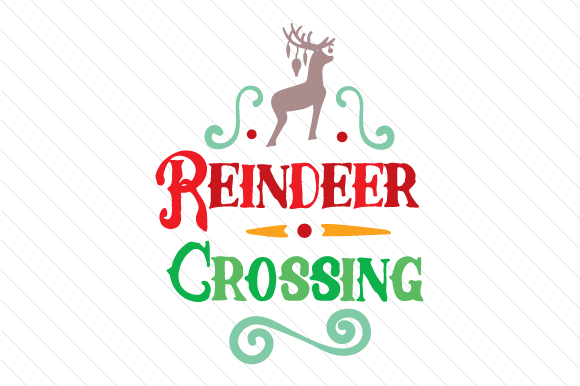 Reindeer Crossing Christmas Craft Cut File By Creative Fabrica Crafts