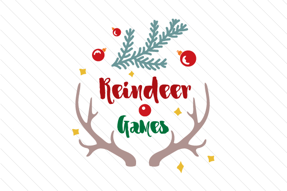 Reindeer Games Christmas Craft Cut File By Creative Fabrica Crafts