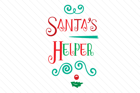 Santa's Helper Christmas Craft Cut File By Creative Fabrica Crafts