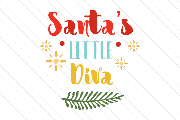 Santa's Little Diva Craft Design By Creative Fabrica Freebies