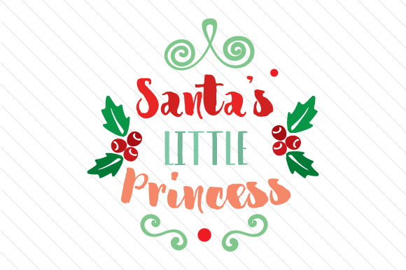 Download Free Santa S Little Princess Svg Cut File By Creative Fabrica Crafts for Cricut Explore, Silhouette and other cutting machines.
