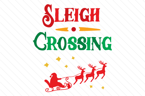 Sleigh Crossing Christmas Craft Cut File By Creative Fabrica Crafts