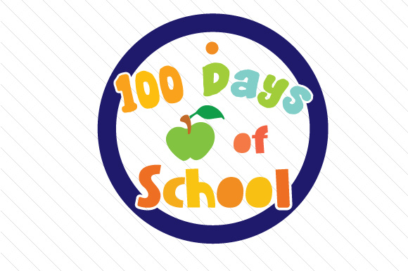 100 Days Of School Svg Cut File By Creative Fabrica Crafts Creative Fabrica