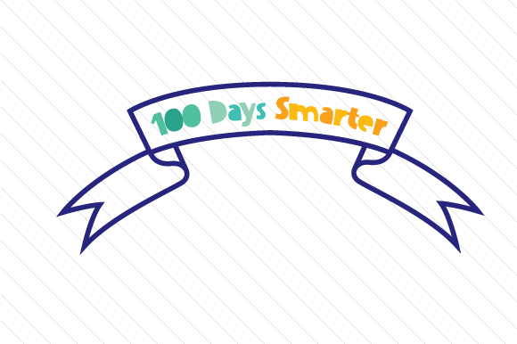 Download Free 100 Days Smarter Banner Svg Cut File By Creative Fabrica Crafts for Cricut Explore, Silhouette and other cutting machines.