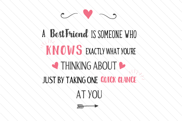Download Free A Best Friend Is Someone Who Knows Exactly What You Re Thinking for Cricut Explore, Silhouette and other cutting machines.