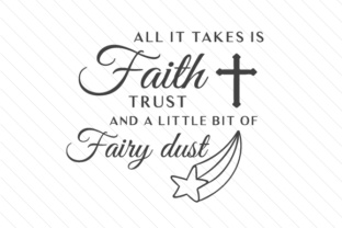 all-it-takes-is-faith-trust-and-a-little-bit-of-fairy-dust
