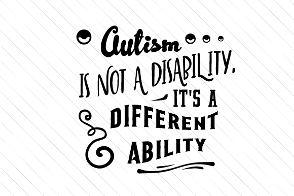 Autism is Not a Disability, It's a Different Ability Craft Design By Creative Fabrica Crafts Image 1