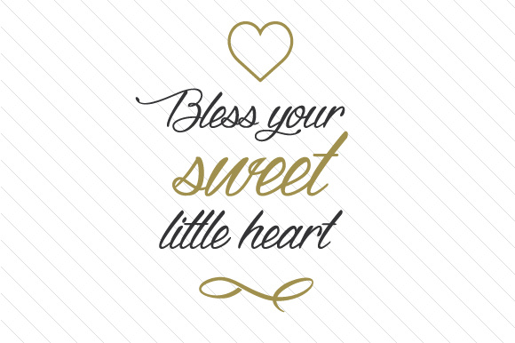 bless your sweet little heart svg cut file by creative fabrica