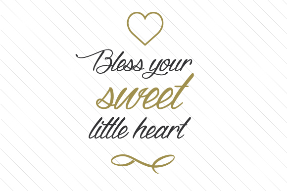 Download Free Bless Your Sweet Little Heart Svg Cut File By Creative Fabrica for Cricut Explore, Silhouette and other cutting machines.