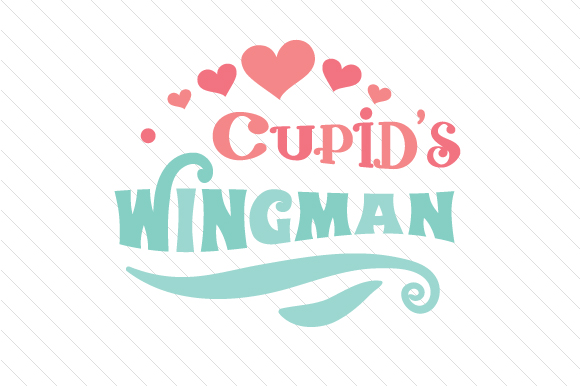 Cupid's Wingman Craft Design By Creative Fabrica Freebies