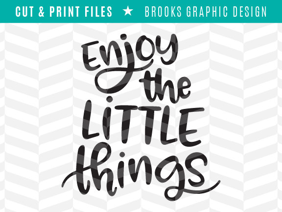 Enjoy The Little Things Creative Fabrica