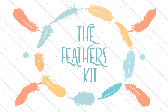 The Feathers Kit Kits & Sets Craft Cut File By Creative Fabrica Crafts - Image 1