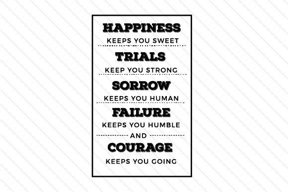 Download Free Happiness Keeps You Sweet Trials Keep You Strong Svg Cut File for Cricut Explore, Silhouette and other cutting machines.