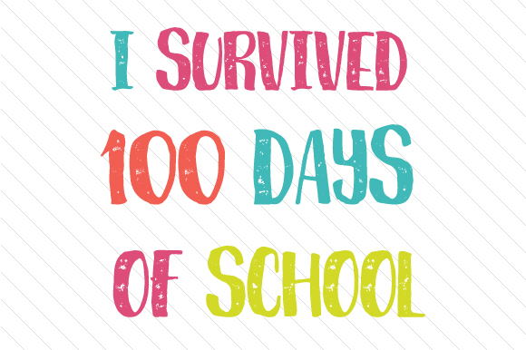 Download Free I Survived A 100 Days Of School Svg Cut File By Creative Fabrica for Cricut Explore, Silhouette and other cutting machines.