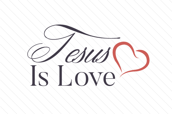 Download Free Jesus Is Love Svg Cut File By Creative Fabrica Crafts Creative for Cricut Explore, Silhouette and other cutting machines.