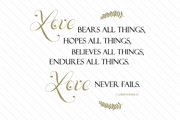 Download Free Love Bears All Things Believes All Things Hopes All Things for Cricut Explore, Silhouette and other cutting machines.