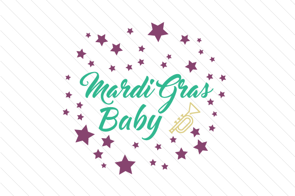 Download Free Mardi Gras Baby Svg Cut File By Creative Fabrica Crafts for Cricut Explore, Silhouette and other cutting machines.