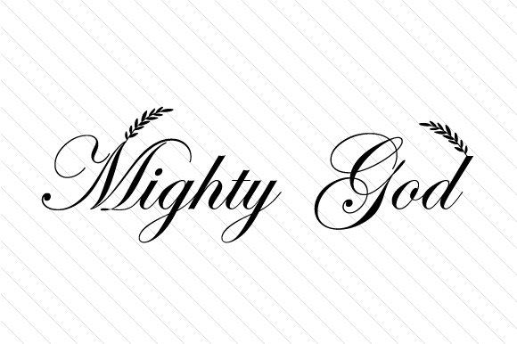 Mighty God Religious Craft Cut File By Creative Fabrica Crafts - Image 1