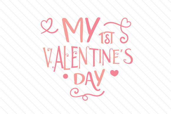 My First Valentine S Day Girl Svg Cut File By Creative Fabrica