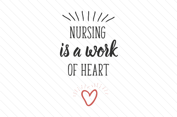 Download Free Nursing Is A Work Of Heart Svg Cut File By Creative Fabrica for Cricut Explore, Silhouette and other cutting machines.