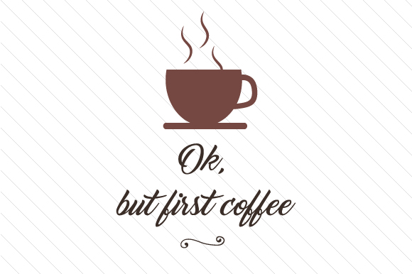 Download Free Ok But First Coffee Svg Cut File By Cut Cut Palooza Creative for Cricut Explore, Silhouette and other cutting machines.