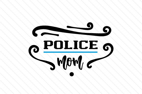 Download Free Police Mom Svg Cut File By Creative Fabrica Crafts Creative for Cricut Explore, Silhouette and other cutting machines.