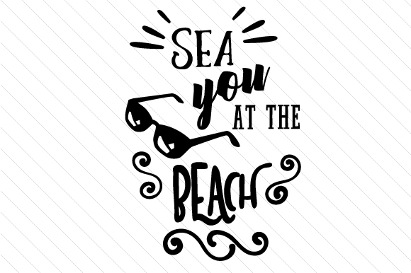 Sea You at the Beach Summer Craft Cut File By Cut Cut Palooza