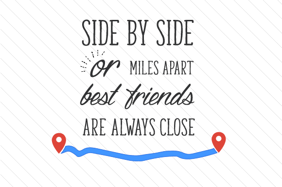 Side by Side or Miles Apart, Best Friends Are Always Close Craft Design By Cut Cut Palooza