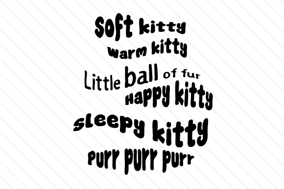 Soft Kitty - Warm Kitty Text Only Cats Craft Cut File By Creative Fabrica Crafts