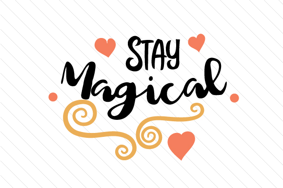 Stay Magical Craft Design By Creative Fabrica Freebies