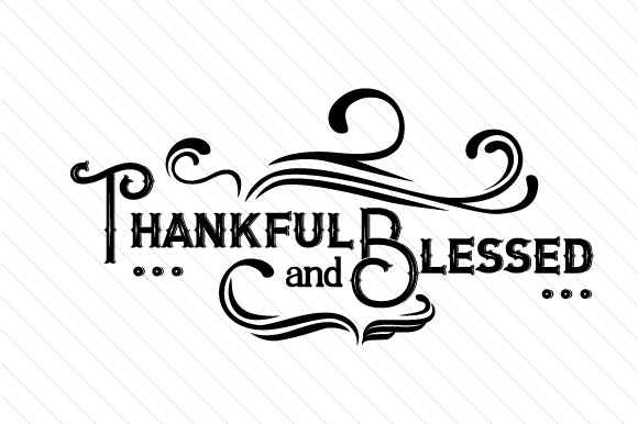 Thankful and Blessed Religious Craft Cut File By Creative Fabrica Crafts - Image 1