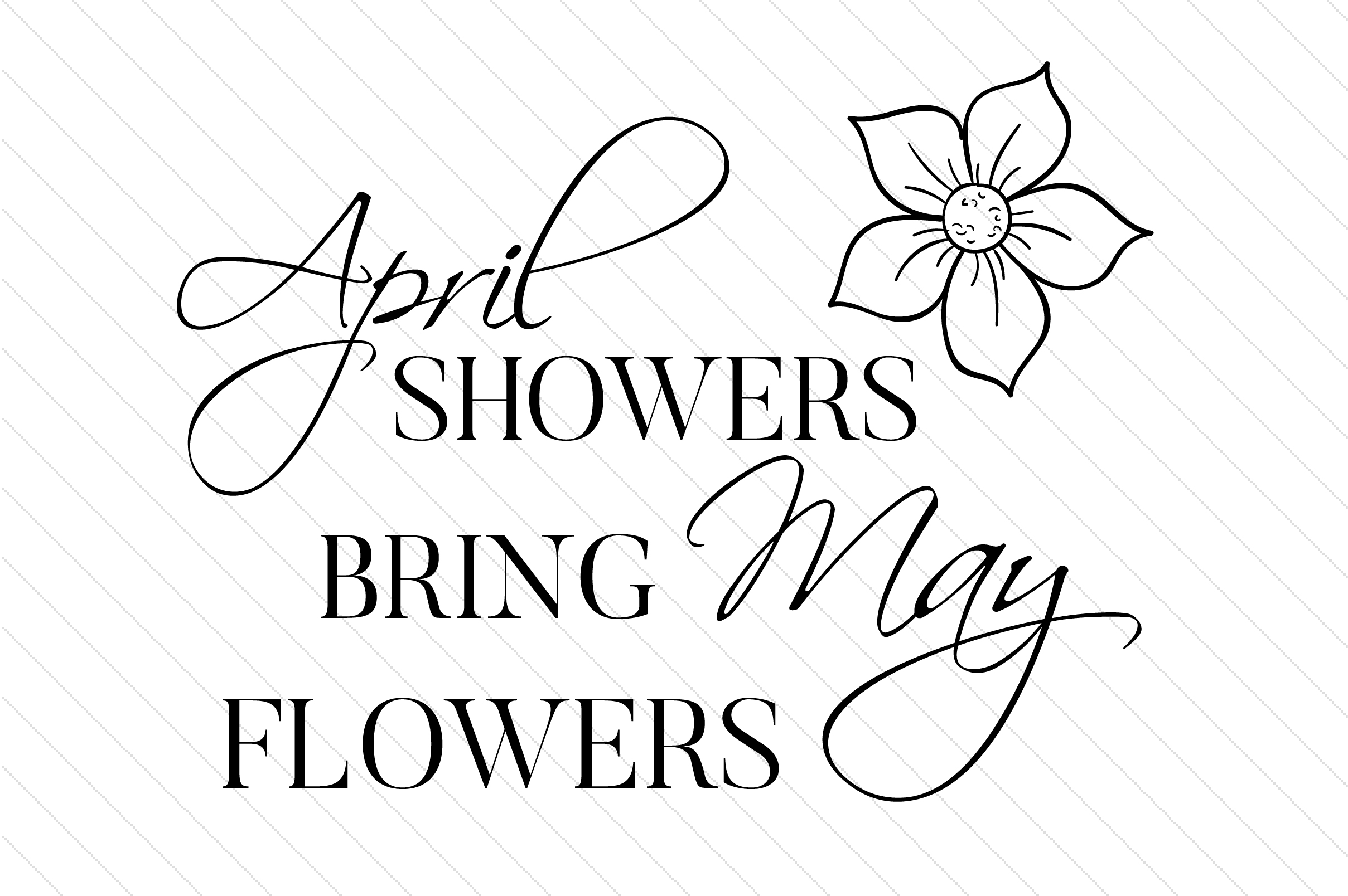 April Showers Bring May Flowers Spring Craft Cut File By Creative Fabrica Crafts