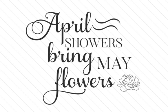April showers bring may flowers svg cut file by creative fabrica april showers bring may flowers mightylinksfo