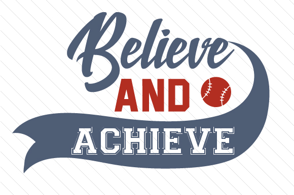 Download Free Believe And Achieve Baseball Svg Cut File By Creative Fabrica for Cricut Explore, Silhouette and other cutting machines.