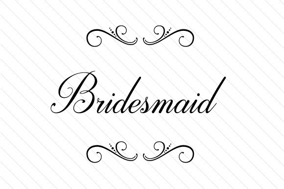 Bridesmaid Svg Cut File By Creative Fabrica Crafts
