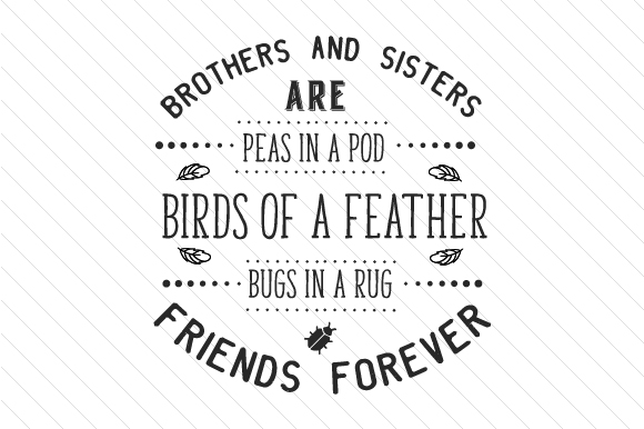 Brothers And Sisters Are Peas In A Pod Svg Cut File By Creative