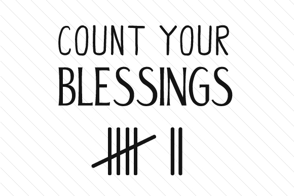 Download Free Count Your Blessings Svg Cut File By Creative Fabrica Crafts for Cricut Explore, Silhouette and other cutting machines.