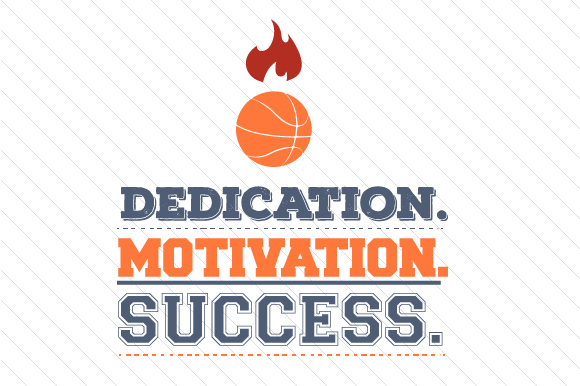 Download Free Dedication Motivation Success Basketball Svg Cut File By for Cricut Explore, Silhouette and other cutting machines.