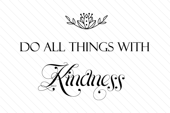 Do All Things with Kindness Craft Design By Creative Fabrica Crafts