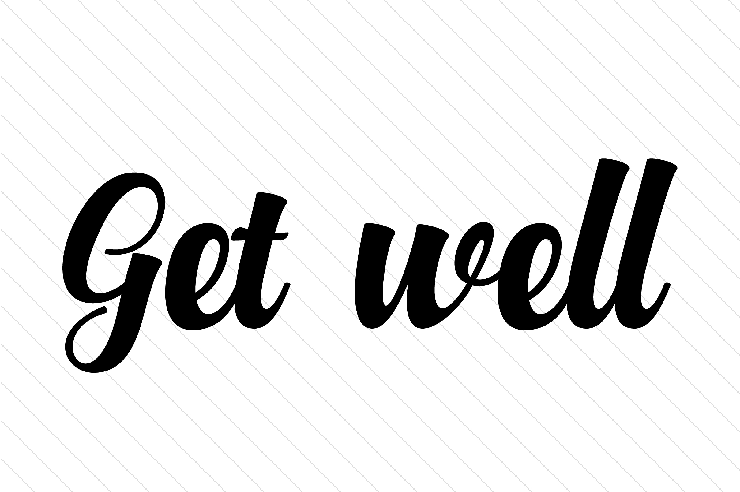 Get Well Quotes Craft Cut File By Creative Fabrica Crafts